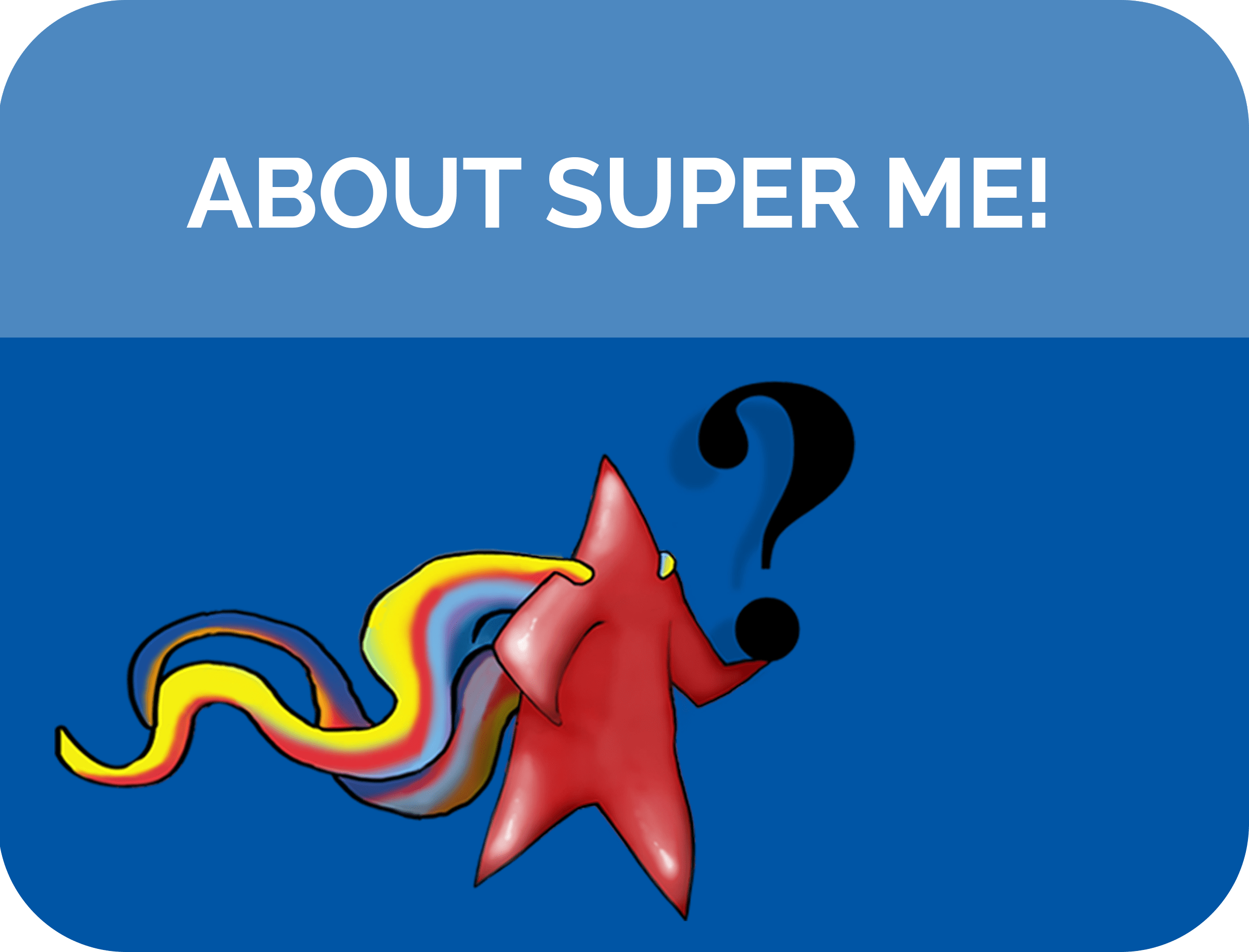 All About Super Me!
