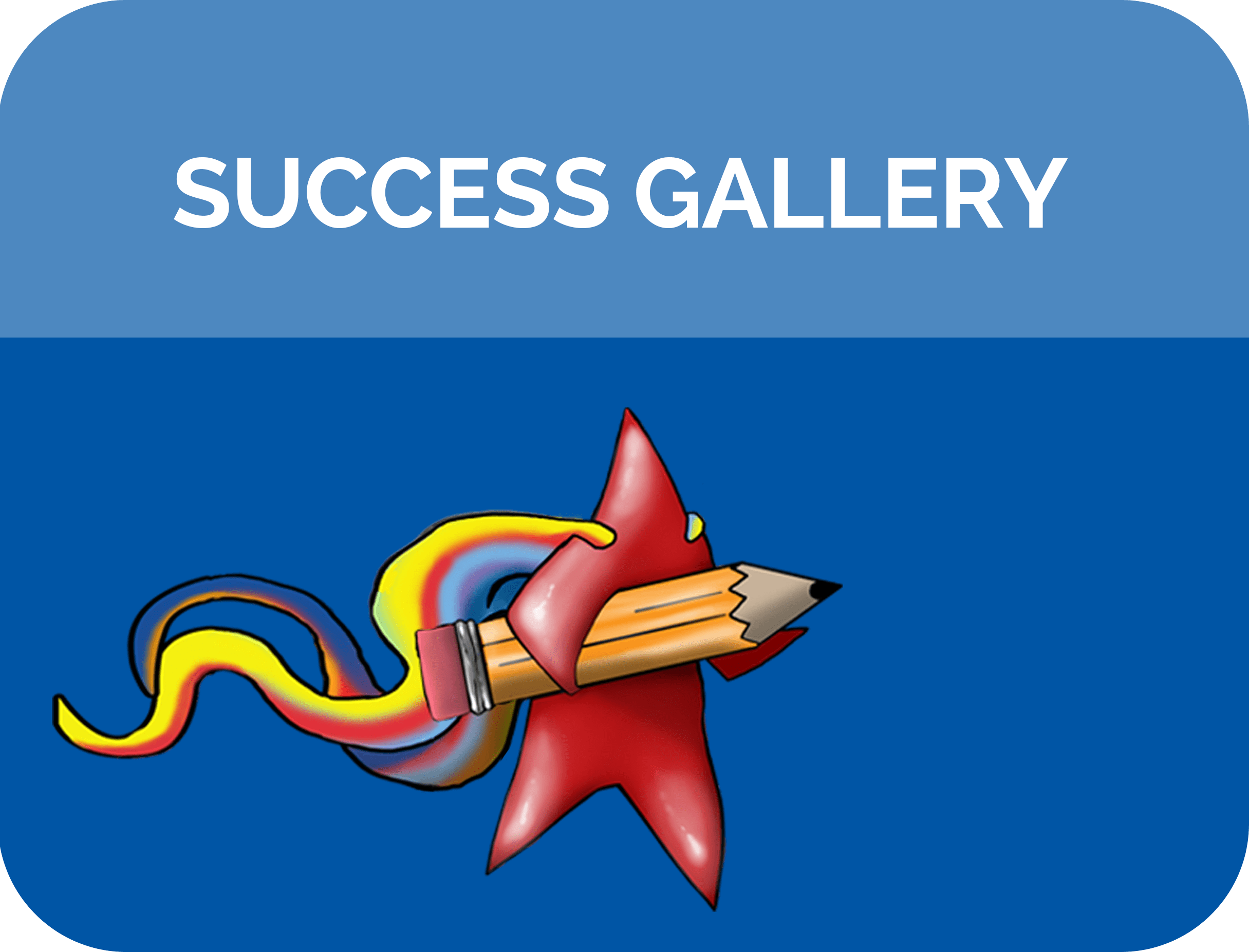Super Me! Success Gallery