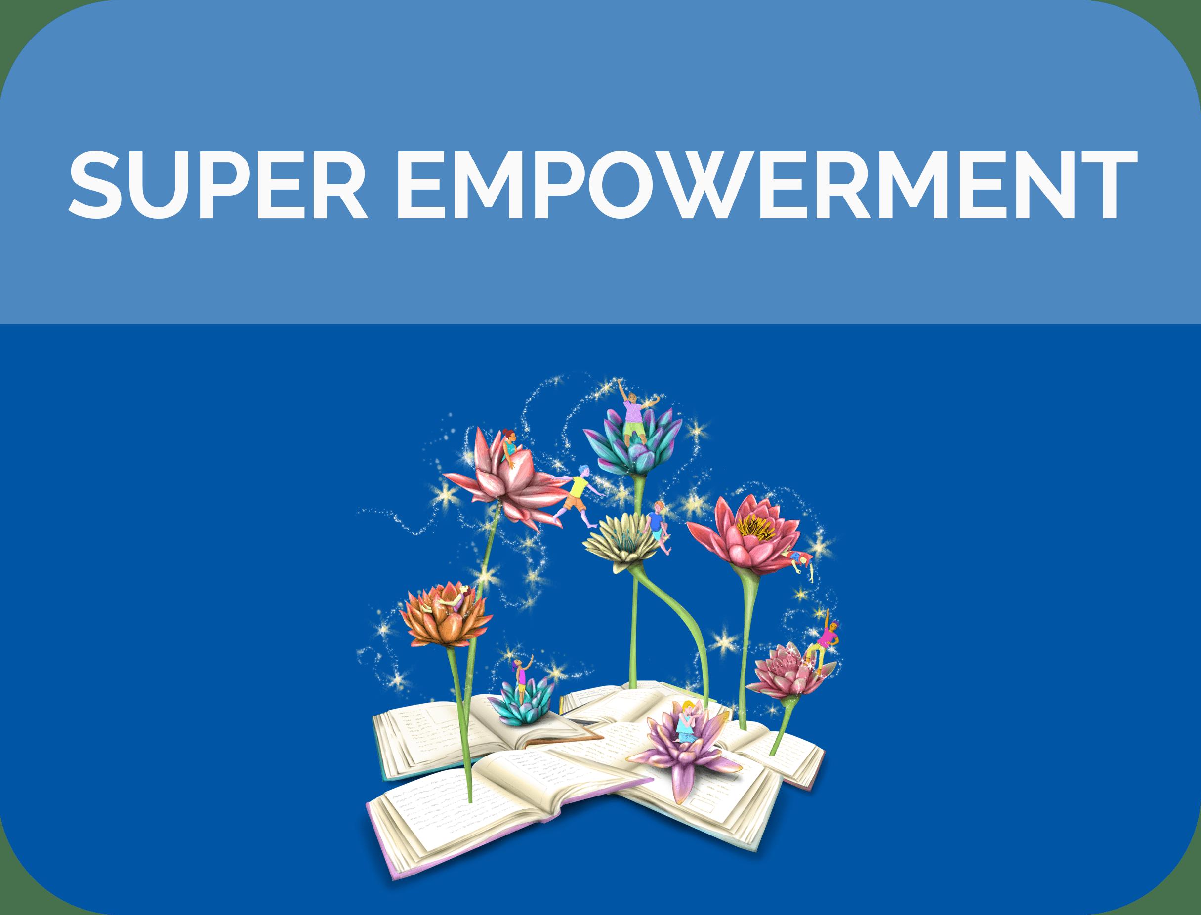 Super Empowerment