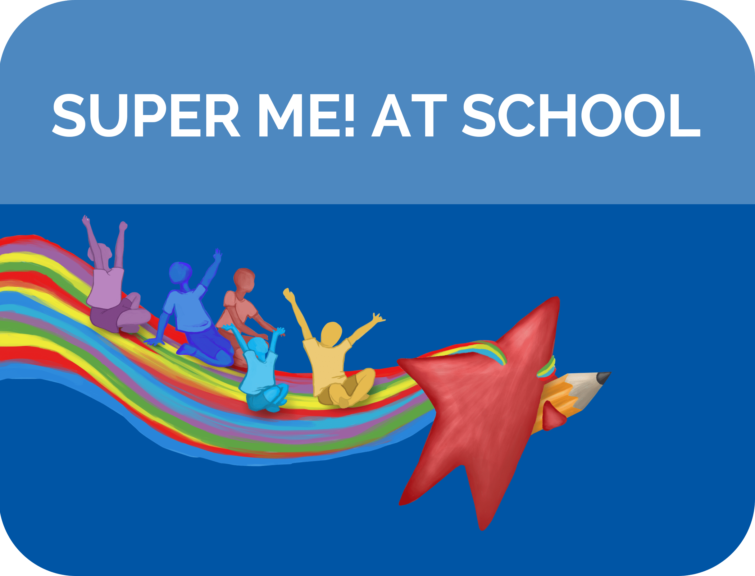 Super me! at School